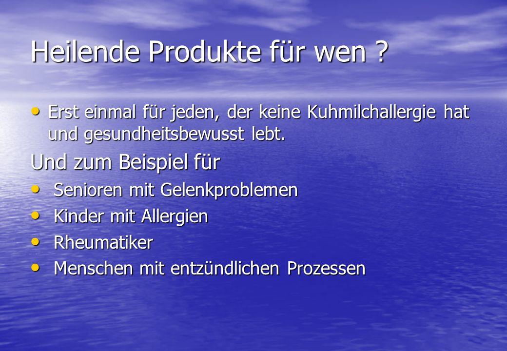 Heilende Produkte für wen .