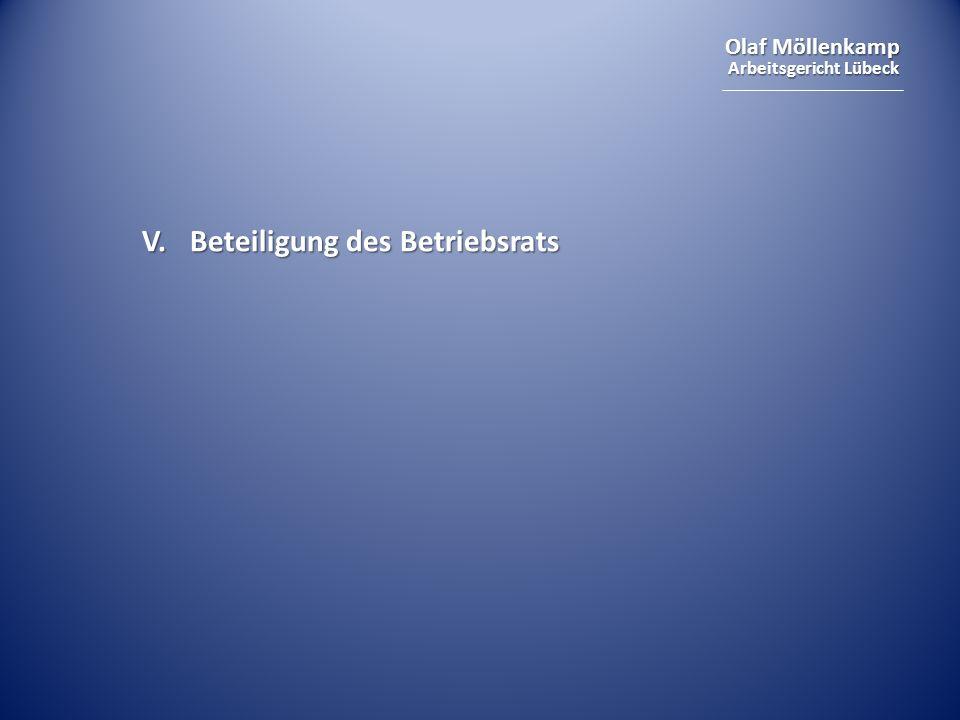 Olaf Möllenkamp Arbeitsgericht Lübeck V. Beteiligung des Betriebsrats