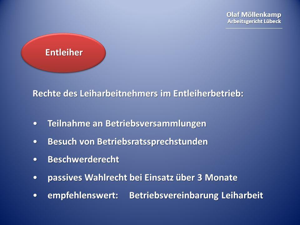 Olaf Möllenkamp Arbeitsgericht Lübeck Rechte des Leiharbeitnehmers im Entleiherbetrieb: Teilnahme an BetriebsversammlungenTeilnahme an Betriebsversamm