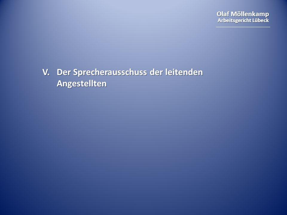 Olaf Möllenkamp Arbeitsgericht Lübeck V. Der Sprecherausschuss der leitenden Angestellten