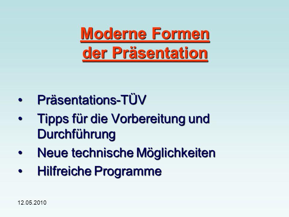 12.05.2010 1. Präsentations-TÜV