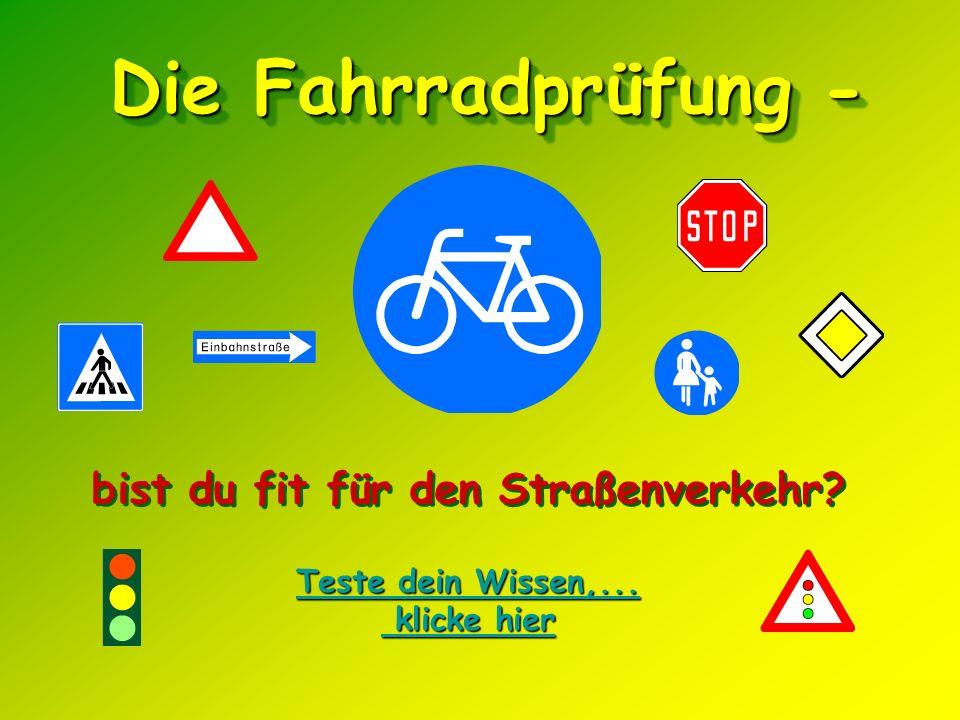 Die Fahrradprüfung - Die Fahrradprüfung - Teste dein Wissen,...
