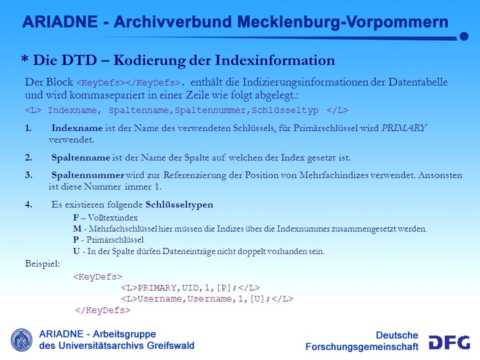 * Die DTD – Kodierung der Indexinformation Der Block.