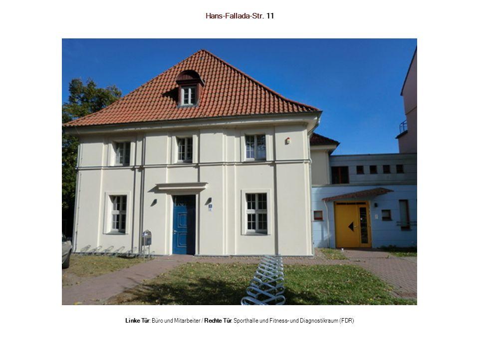 Hans-Fallada-Str. 11 Links: Rumpf-Extension/Flexion Rechts: Rücken-Maschine