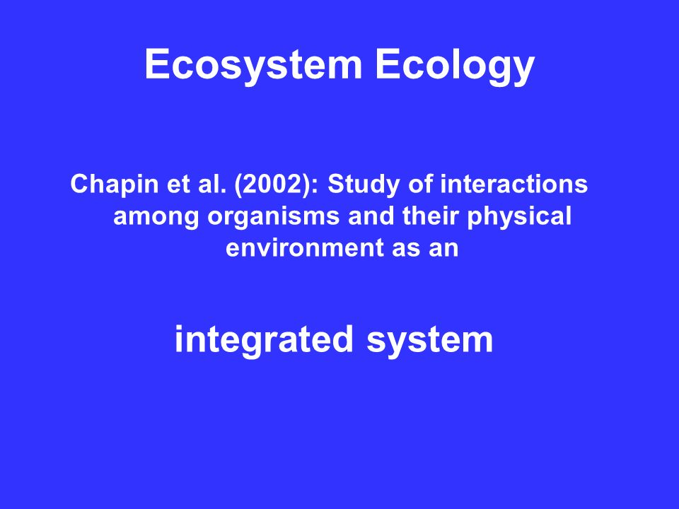 Ecosystem Ecology Chapin et al.