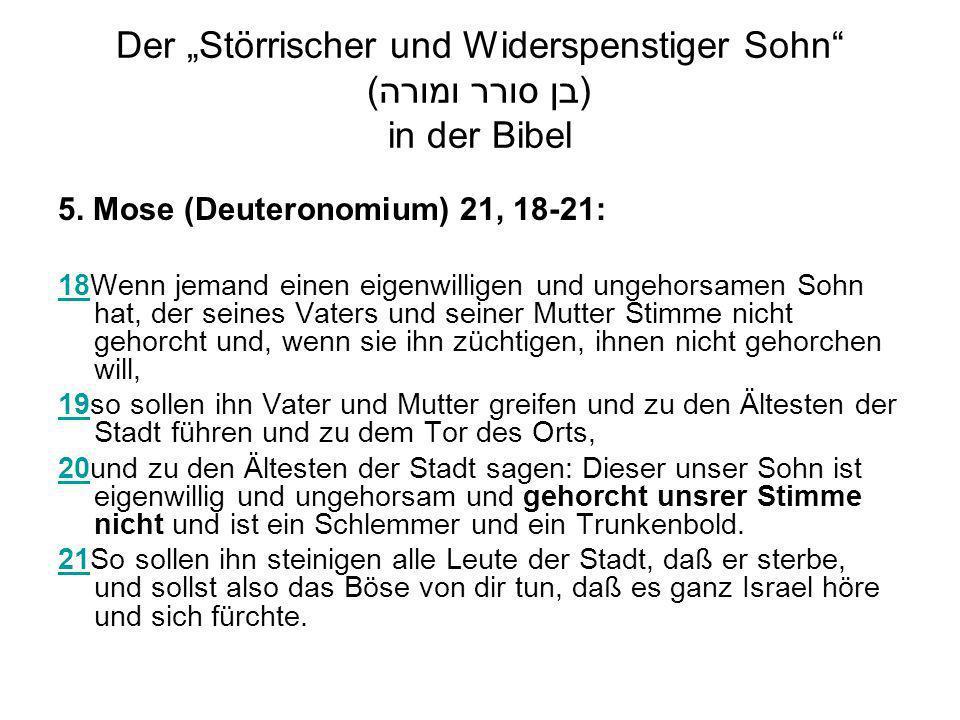 Der Störrischer und Widerspenstiger Sohn (בן סורר ומורה) in der Bibel 5.