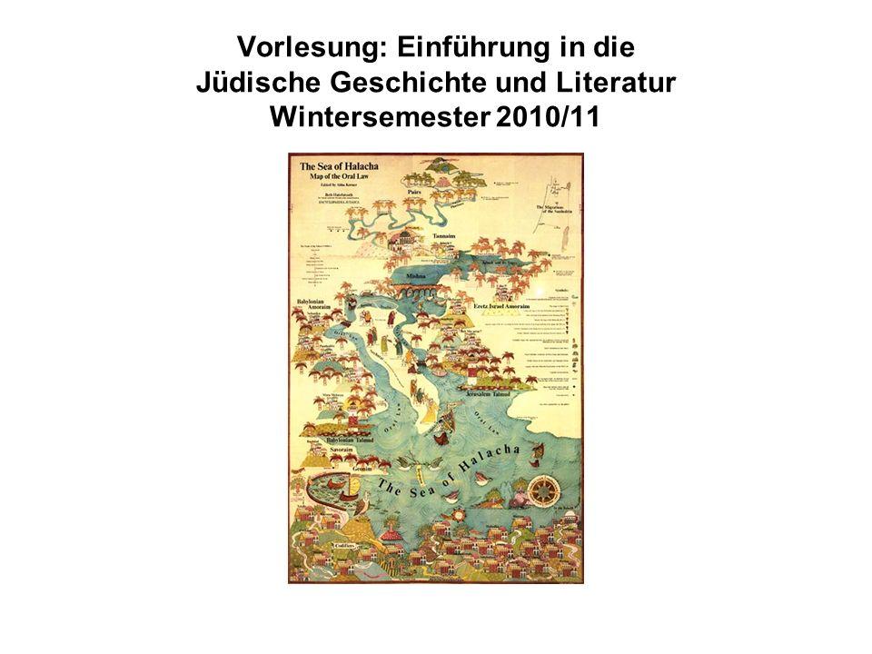 Vorlesung: Einführung in die Jüdische Geschichte und Literatur Wintersemester 2010/11