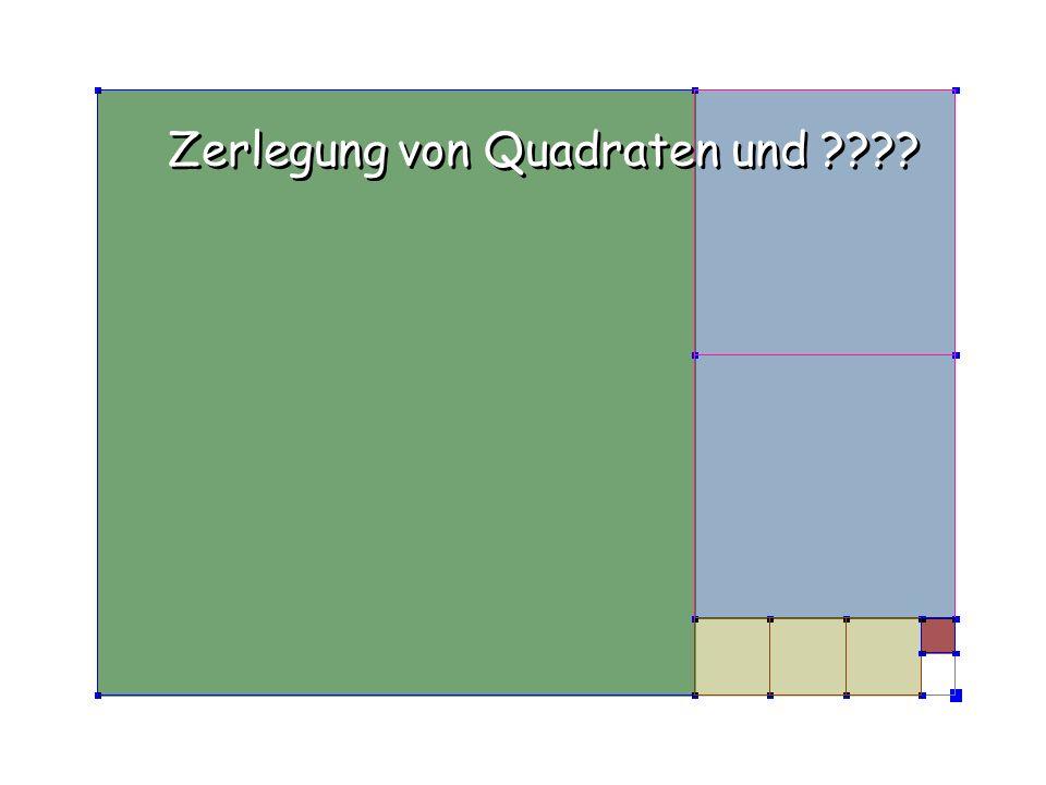Zerlegung von Quadraten und ????