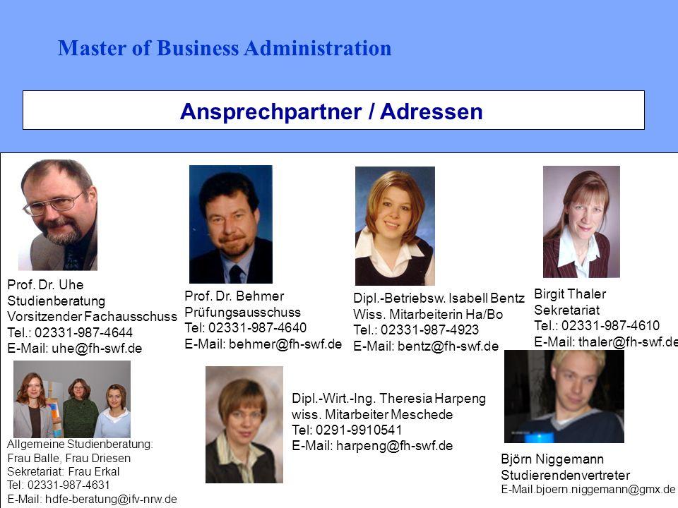 Ansprechpartner / Adressen Prof. Dr. Uhe Studienberatung Vorsitzender Fachausschuss Tel.: 02331-987-4644 E-Mail: uhe@fh-swf.de Prof. Dr. Behmer Prüfun
