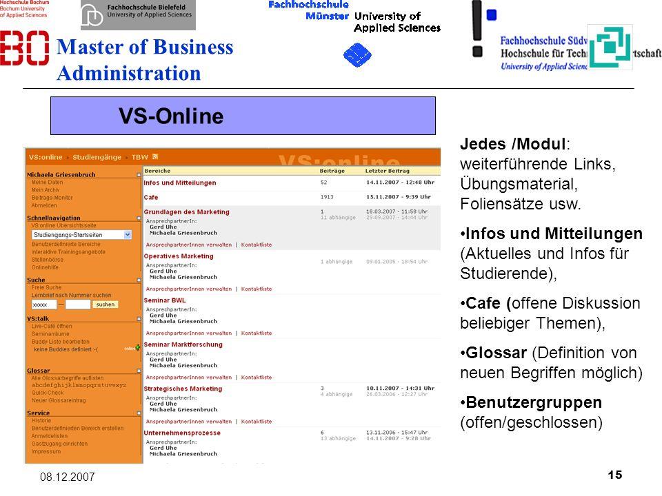 15 08.12.2007 Jedes /Modul: weiterführende Links, Übungsmaterial, Foliensätze usw. Infos und Mitteilungen (Aktuelles und Infos für Studierende), Cafe