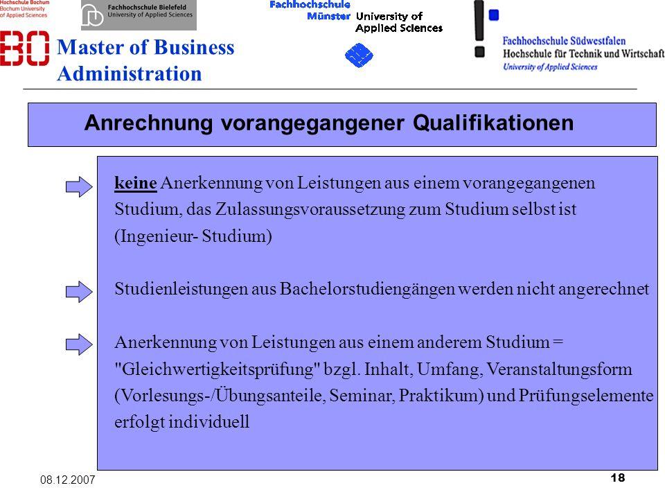 18 08.12.2007 Anrechnung vorangegangener Qualifikationen keine Anerkennung von Leistungen aus einem vorangegangenen Studium, das Zulassungsvoraussetzu