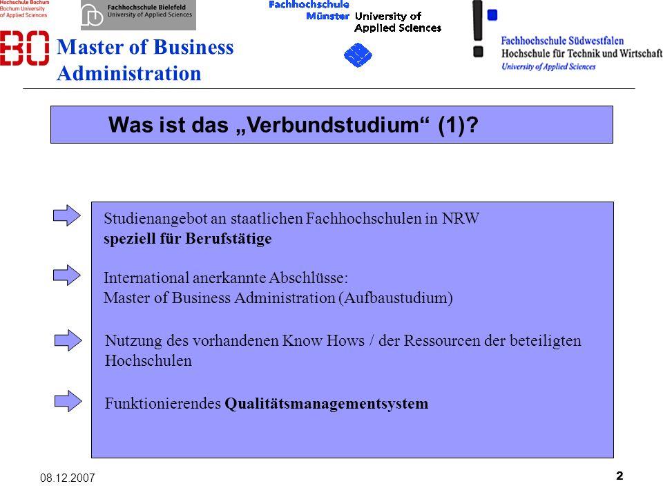 2 Studienangebot an staatlichen Fachhochschulen in NRW speziell für Berufstätige International anerkannte Abschlüsse: Master of Business Administratio