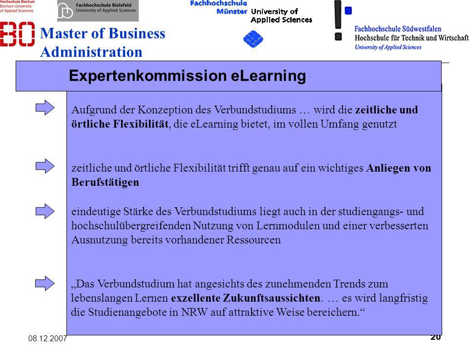 20 08.12.2007 Aufgrund der Konzeption des Verbundstudiums … wird die zeitliche und örtliche Flexibilität, die eLearning bietet, im vollen Umfang genut