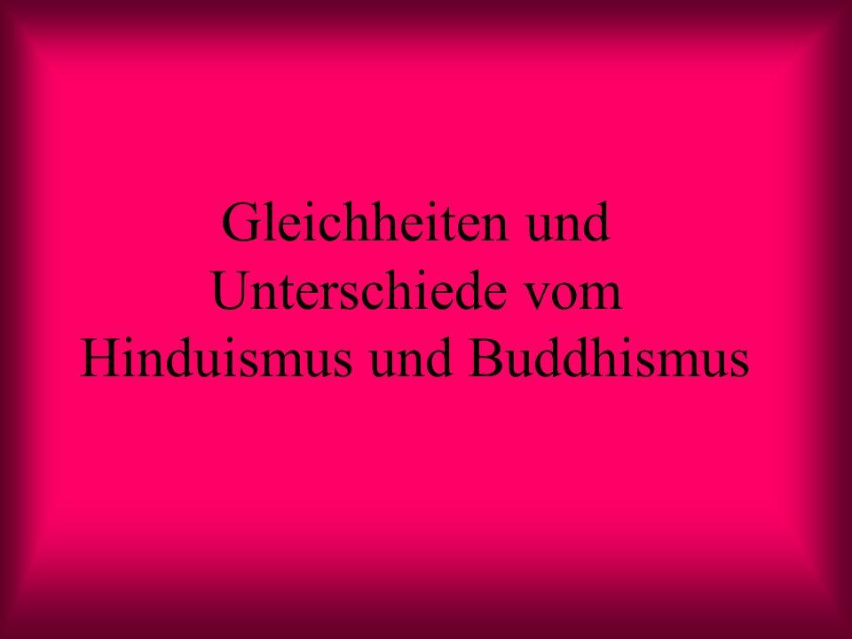 Gleichheiten und Unterschiede vom Hinduismus und Buddhismus