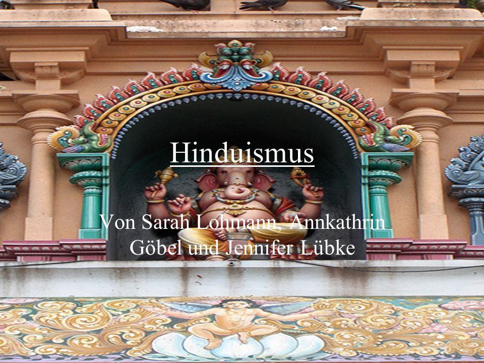 Hinduismus Von Sarah Lohmann, Annkathrin Göbel und Jennifer Lübke