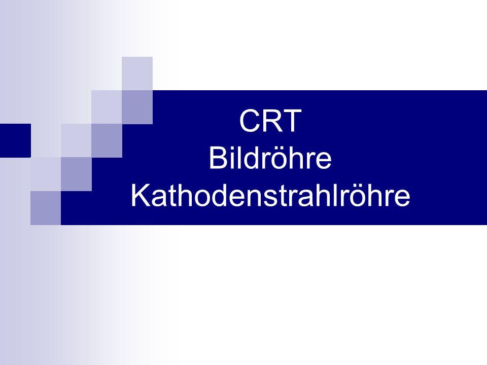 CRT Bildröhre Kathodenstrahlröhre