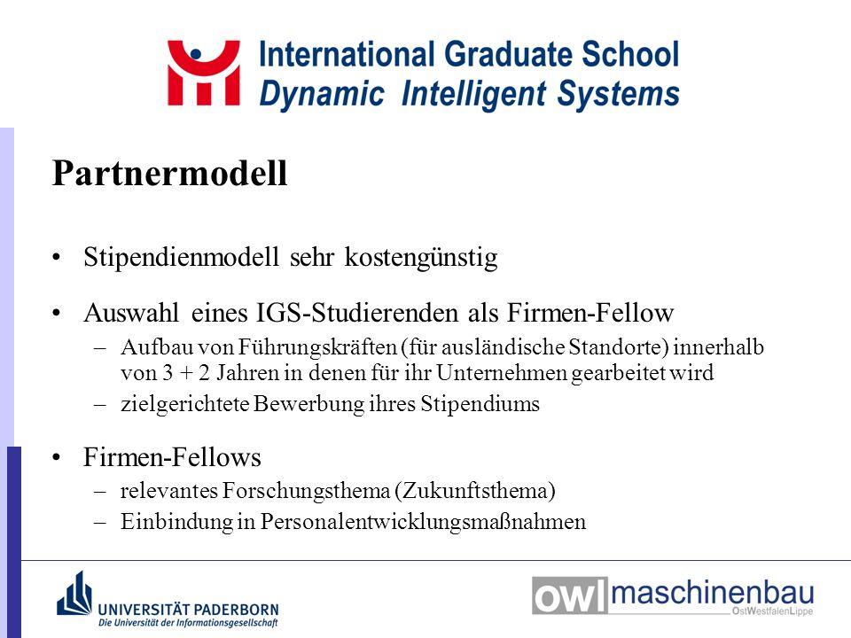 Partnermodell Stipendienmodell sehr kostengünstig Auswahl eines IGS-Studierenden als Firmen-Fellow –Aufbau von Führungskräften (für ausländische Stand