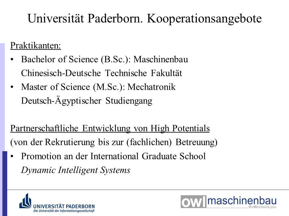 Universität Paderborn. Kooperationsangebote Praktikanten: Bachelor of Science (B.Sc.): Maschinenbau Chinesisch-Deutsche Technische Fakultät Master of