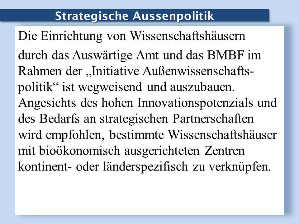 Strategische Aussenpolitik Die Einrichtung von Wissenschaftshäusern durch das Auswärtige Amt und das BMBF im Rahmen der Initiative Außenwissenschafts-