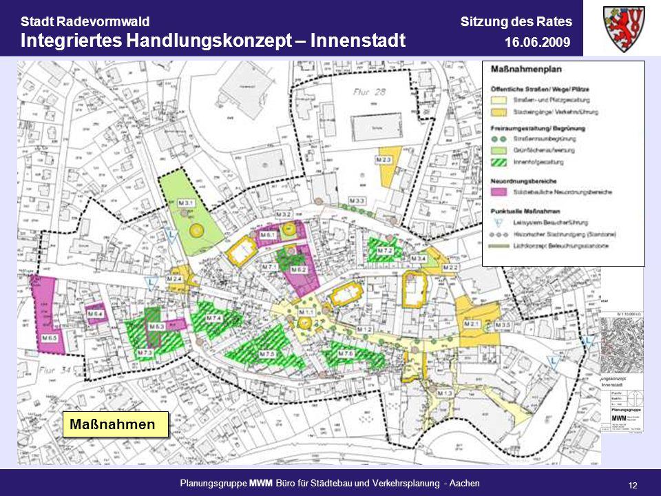 Planungsgruppe MWM Büro für Städtebau und Verkehrsplanung - Aachen 12 Stadt Radevormwald Sitzung des Rates Integriertes Handlungskonzept – Innenstadt