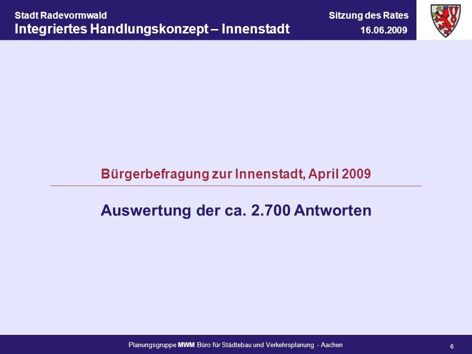 Planungsgruppe MWM Büro für Städtebau und Verkehrsplanung - Aachen 6 Stadt Radevormwald Sitzung des Rates Integriertes Handlungskonzept – Innenstadt 1