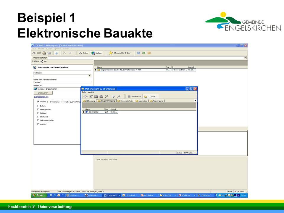 Fachbereich 2 - Datenverarbeitung Beispiel 1 Elektronische Bauakte