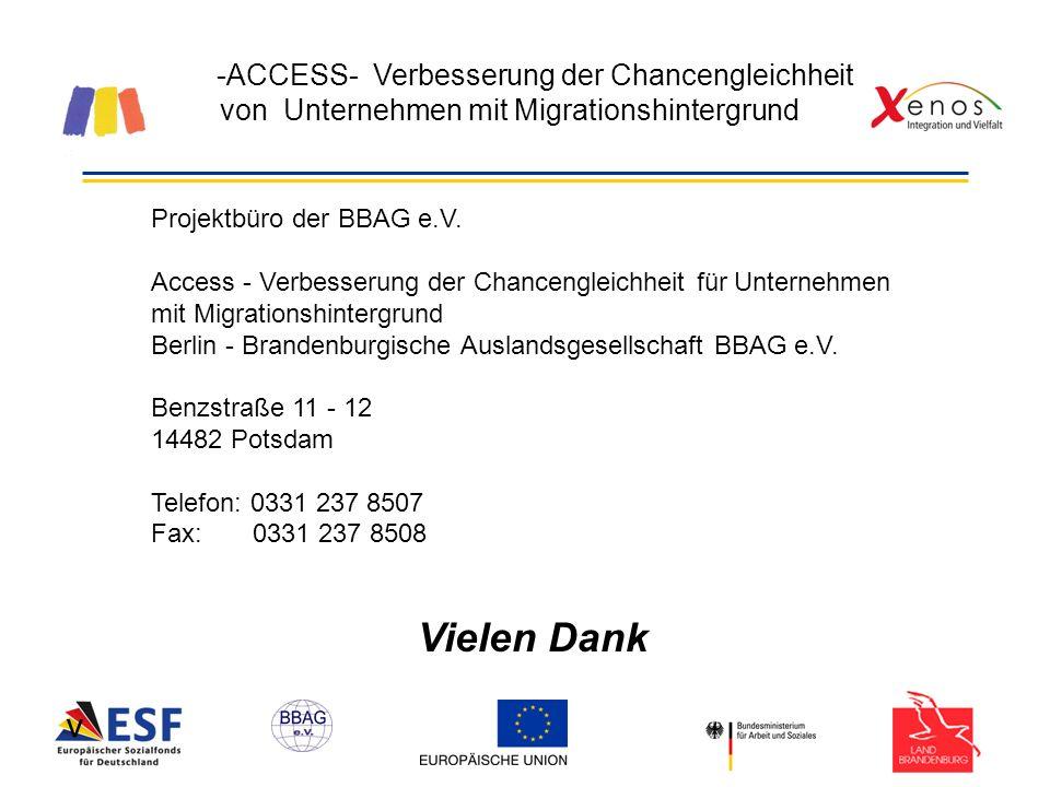 -ACCESS- Verbesserung der Chancengleichheit von Unternehmen mit Migrationshintergrund Projektbüro der BBAG e.V.
