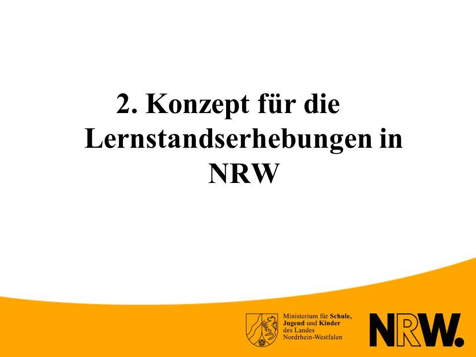 2. Konzept für die Lernstandserhebungen in NRW