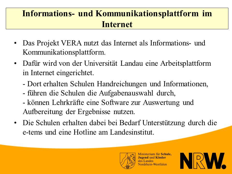 Informations- und Kommunikationsplattform im Internet Das Projekt VERA nutzt das Internet als Informations- und Kommunikationsplattform.