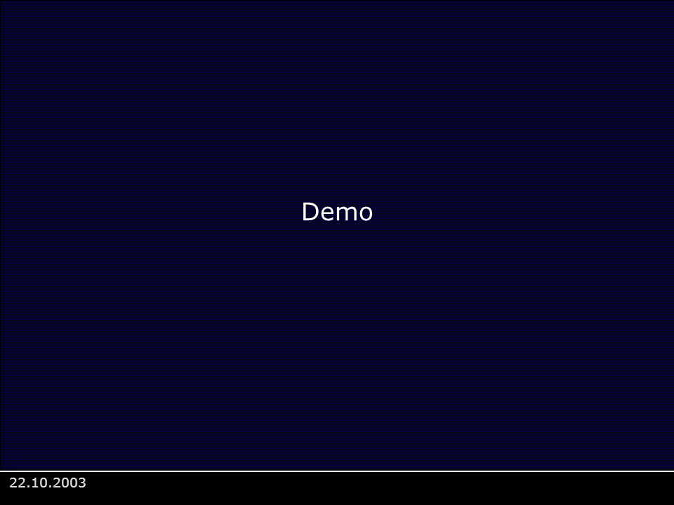 22.10.2003 Demo