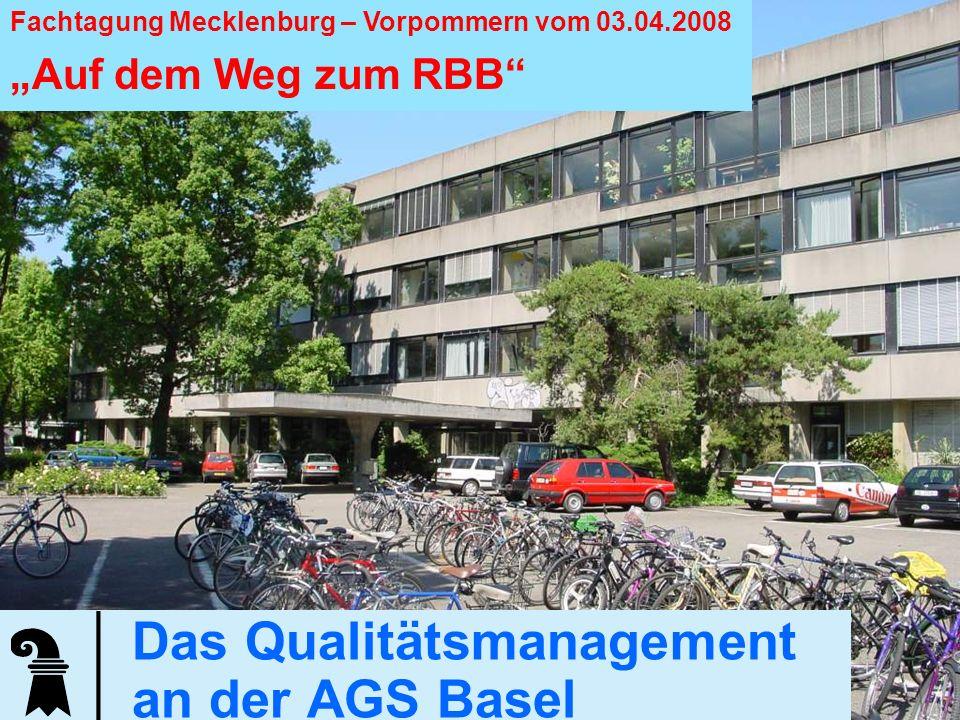 Erziehungsdepartement des Kantons Basel-Stadt Allgemeine Gewerbeschule Basel 1 Das Qualitätsmanagement an der AGS Basel Fachtagung Mecklenburg – Vorpo