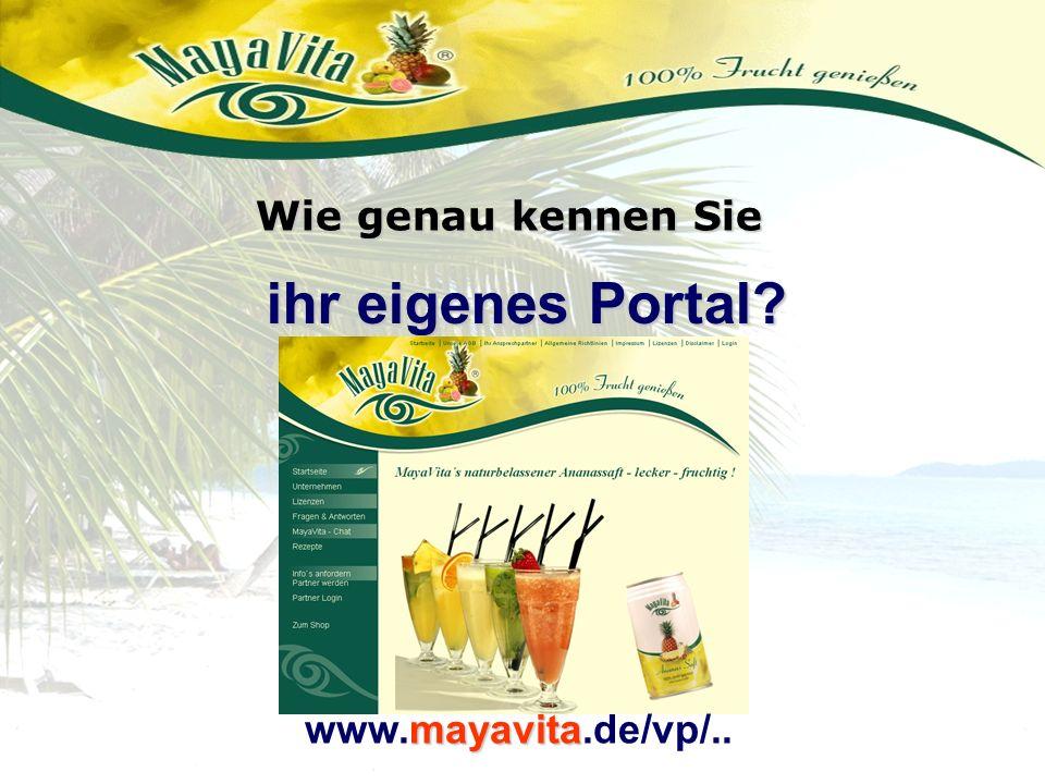 ihr eigenes Portal? Wie genau kennen Sie mayavita www.mayavita.de/vp/..