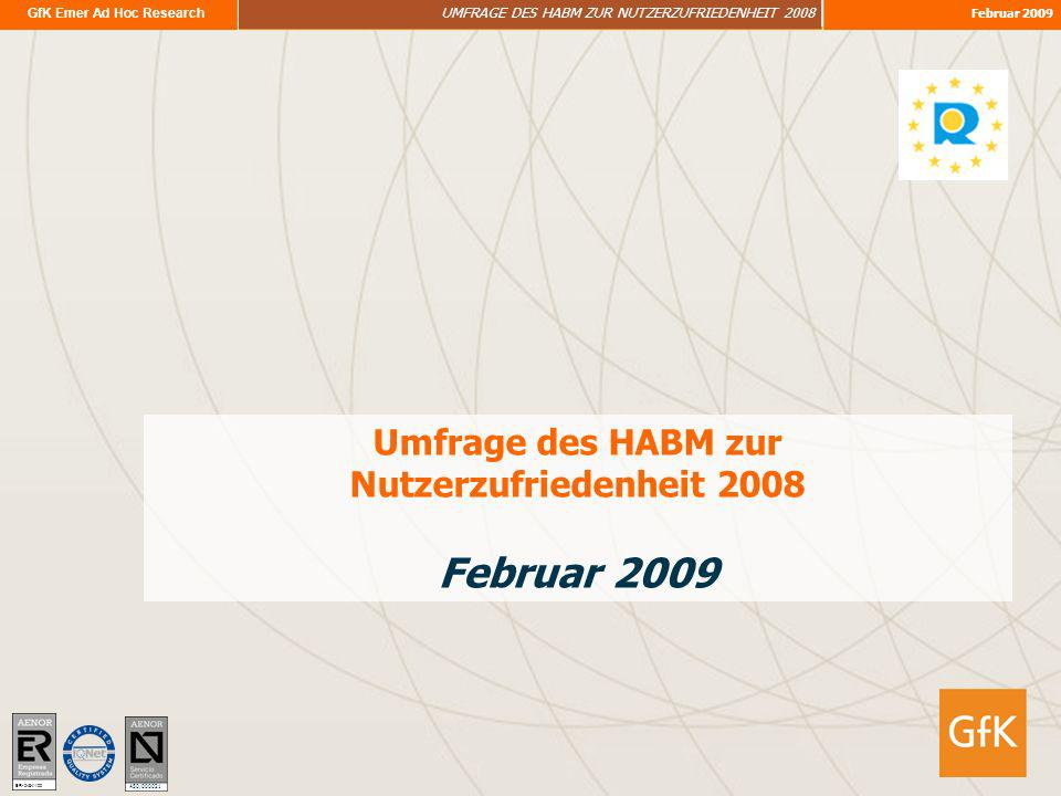 GfK Emer Ad Hoc Research UMFRAGE DES HABM ZUR NUTZERZUFRIEDENHEIT 2008 Februar 2009 Umfrage des HABM zur Nutzerzufriedenheit 2008 Februar 2009 ER- 048
