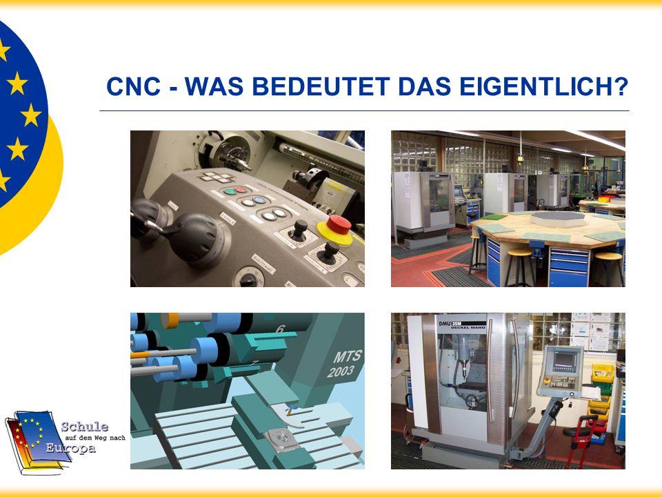 CNC - WAS BEDEUTET DAS EIGENTLICH?