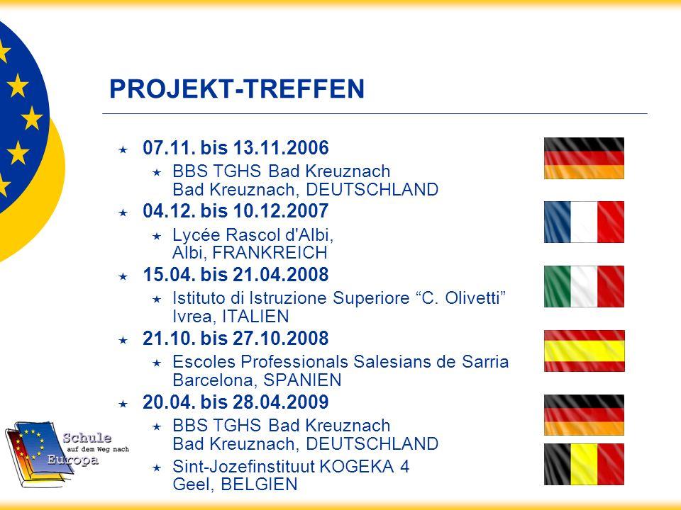PROJEKT-TREFFEN 07.11. bis 13.11.2006 BBS TGHS Bad Kreuznach Bad Kreuznach, DEUTSCHLAND 04.12. bis 10.12.2007 Lycée Rascol d'Albi, Albi, FRANKREICH 15