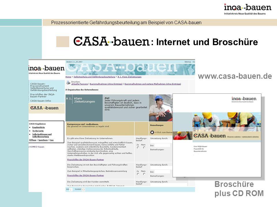www.casa-bauen.de Broschüre plus CD ROM : Internet und Broschüre Prozessorientierte Gefährdungsbeurteilung am Beispiel von CASA-bauen
