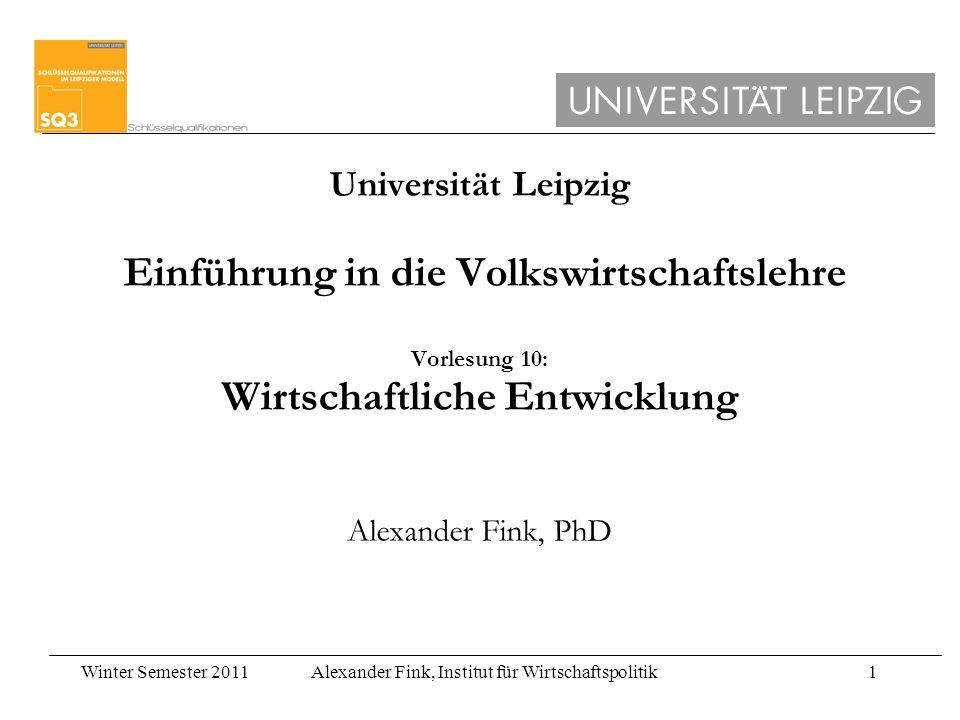 Winter Semester 2011Alexander Fink, Institut für Wirtschaftspolitik2 Heute im Mittelpunkt: Afrika südlich der Sahara