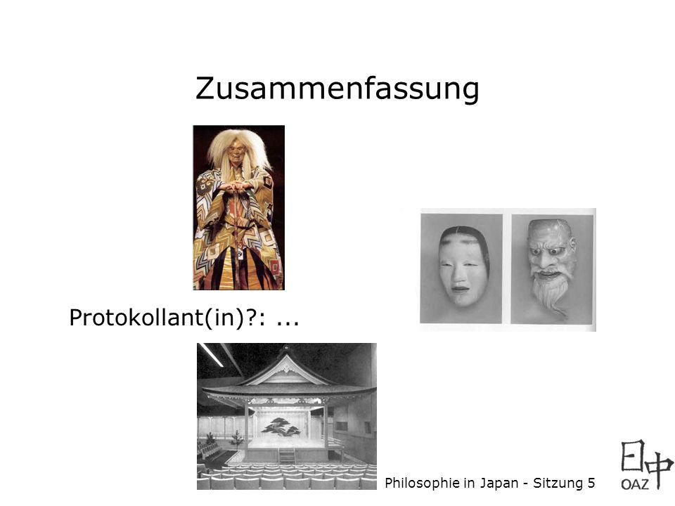 Philosophie in Japan - Sitzung 5 Protokollant(in)?:... Zusammenfassung