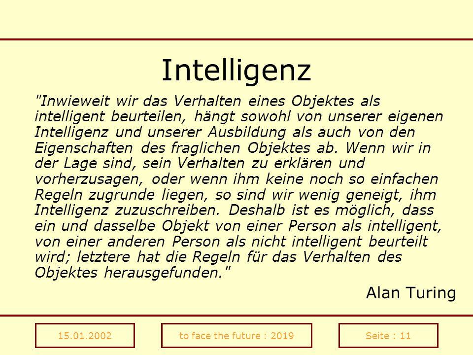 15.01.2002to face the future : 2019Seite : 11 Intelligenz
