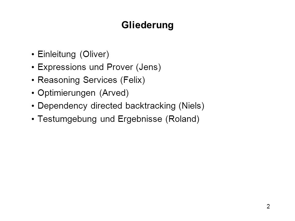 Niels Beuck Dependency Directed Backtracking Reasoning-Services: Tableau- Beweiser für Beschreibungslogiken