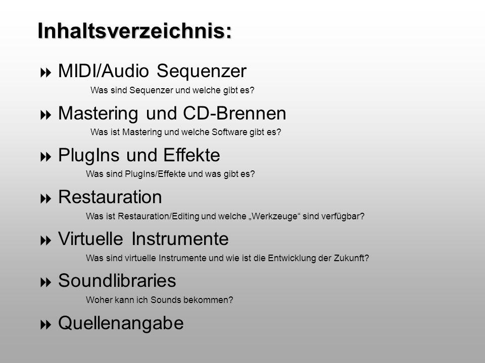 MIDI/Audio Sequenzer Was ist ein Sequenzer-Programm: Mit einem Sequenzer-Programm kann man Musik auf mehreren Spuren aufnehmen und abspielen, so lässt sich das Material getrennt voneinander bearbeiten und jederzeit neu abmischen Viele Programme unterstützen sowohl die Arbeit mit MIDI- als auch mit Audio-Daten, d.h.