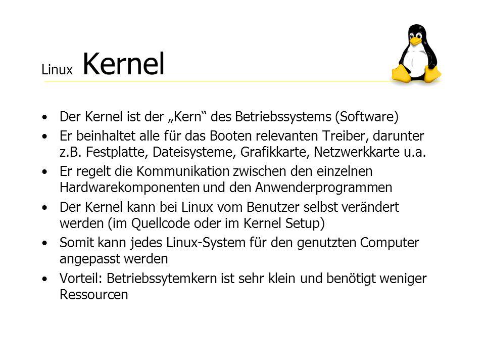Linux Shell Die Shell ist die Befehlsebene Ein Programm, das zwischen dem Benutzer und dem System arbeitet.