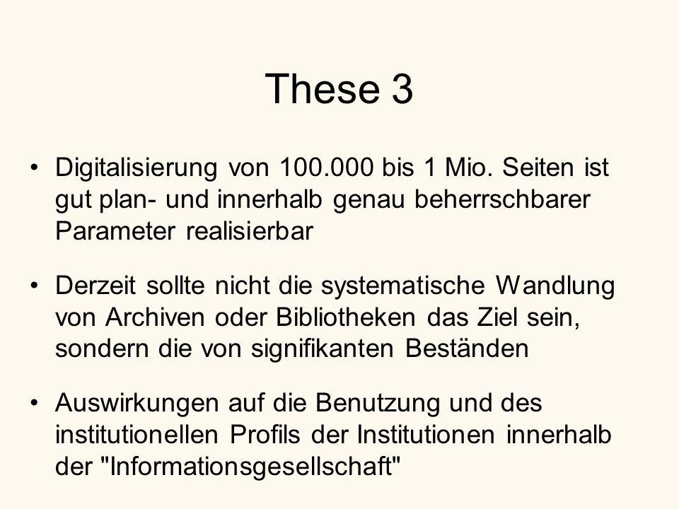 These 3 Digitalisierung von 100.000 bis 1 Mio.
