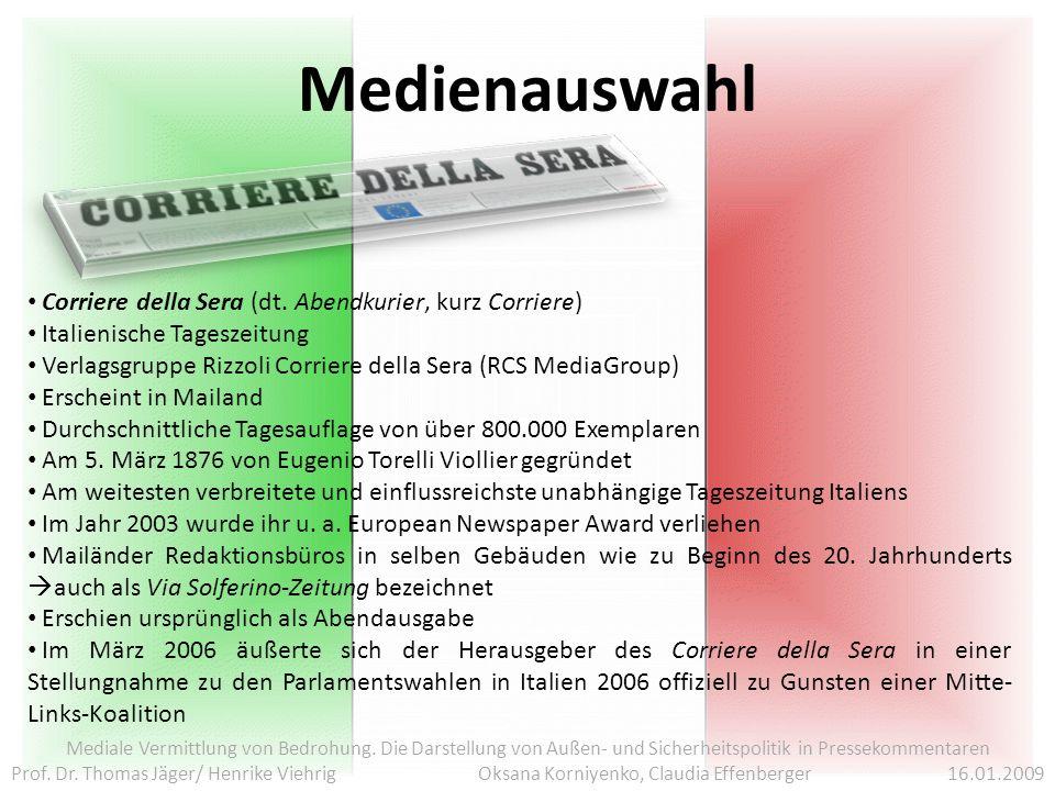 Medienauswahl Mediale Vermittlung von Bedrohung.
