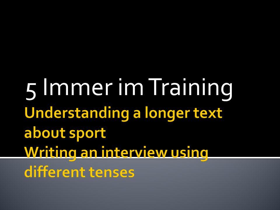 5 Immer im Training