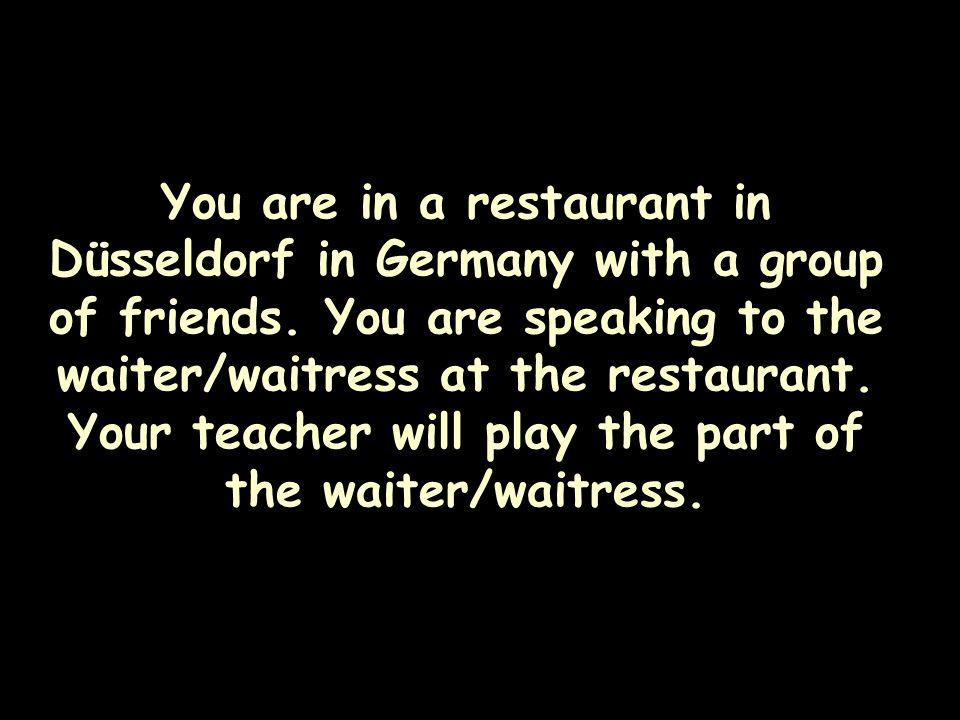 Vokabeln – Im Restaurant 1.(als) Vorspeise 2.(als) Hauptgericht 3.(als) Nachtisch 4.Was für … haben Sie? 5.Getränke 6.Kann ich bitte … haben? 7.die Re