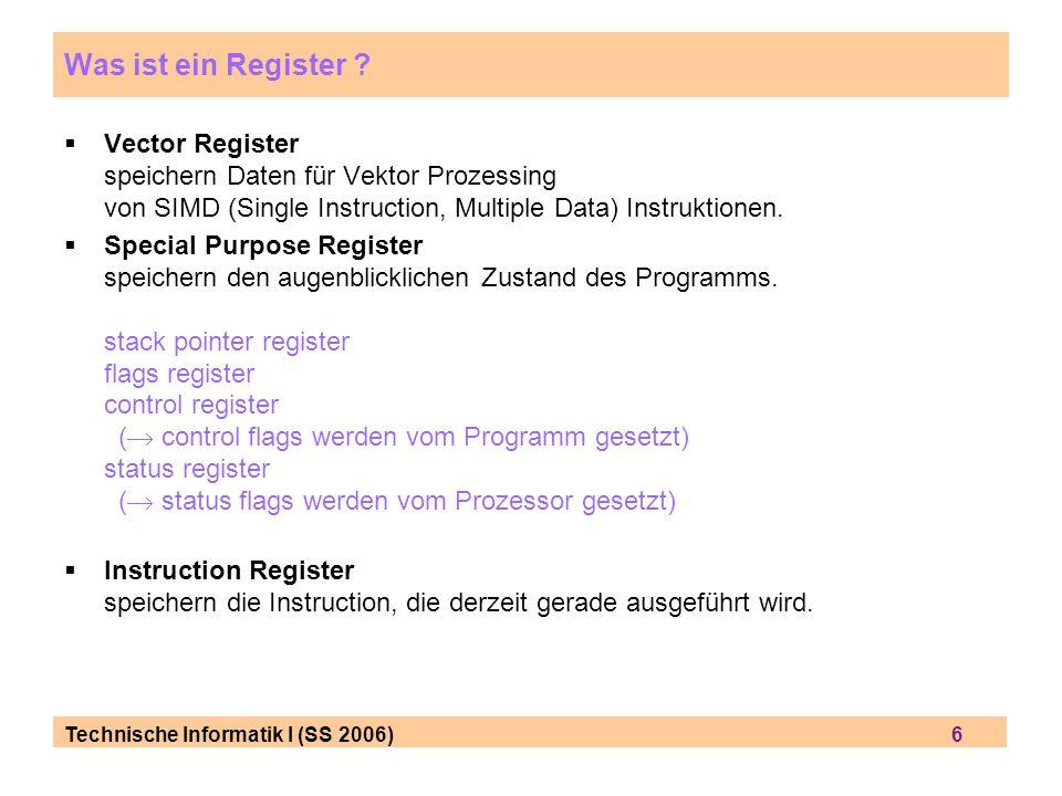 Technische Informatik I (SS 2006) 17 Beispiel für 8086 Assembler = Maschinensprache summe = a + b + c + d; ist für einen Assembler zu kompliziert und muß daher in mehrere Anweisungen aufgeteilt werden.