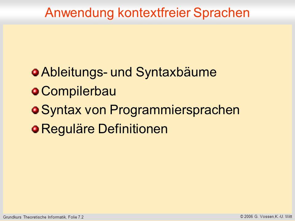 Grundkurs Theoretische Informatik, Folie 7.2 © 2006 G.