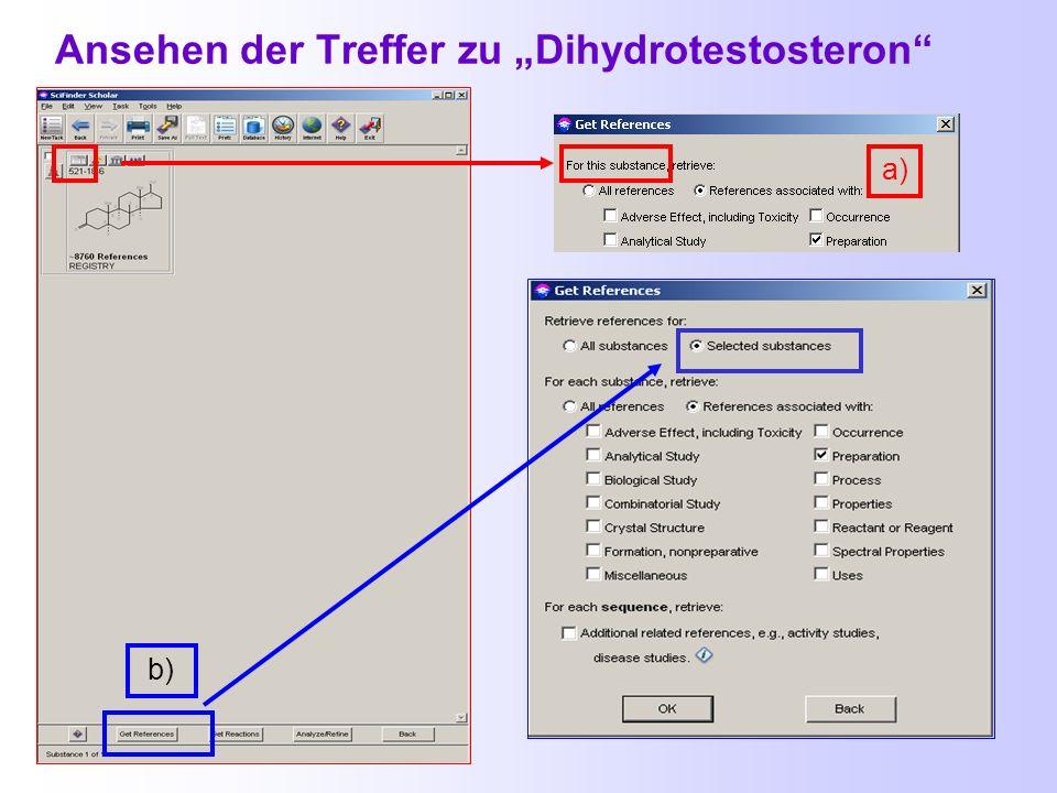 Suche nach chemischen Verbindungen mit dem Namen oder der Registry - Nummer Gesucht: Synthesen von Dihydrotestosteron
