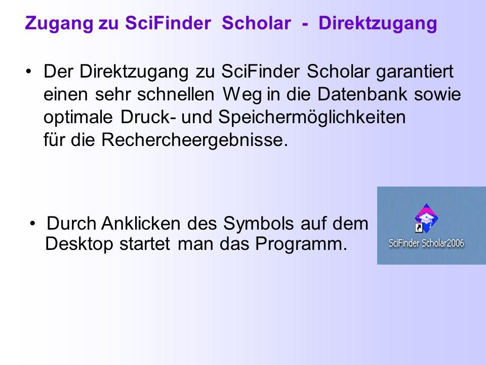 Zugang zum SciFinder über die ThULB-Seite Über die Alphabetische oder Systematische Übersicht der Fachdatenbanken der ThULB: http://www.thulb.uni-jena